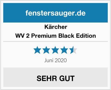 Kärcher WV 2 Premium Black Edition Test